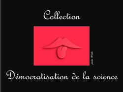 Démocratisation de la science