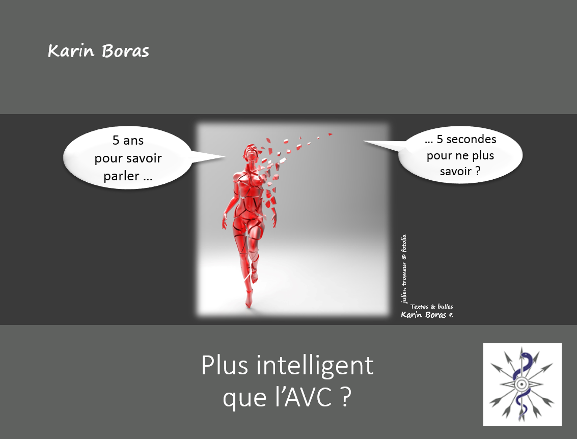 Plus intelligent que l'AVC