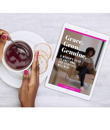 Grace. Grow. Genuine - A woman's guide to Emotional and Spiritual Wellness
