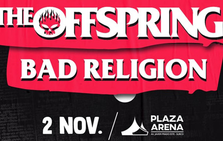 The Offspring y Bad Religion en Lima - 2 de Noviembre 2019