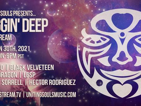 Diggin Deep livestream - Jan 30th!