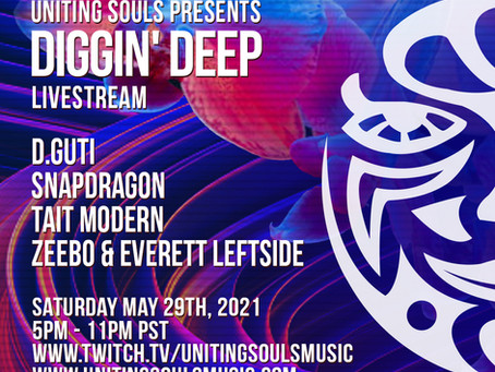 Diggin' Deep Livestream - May 29th!