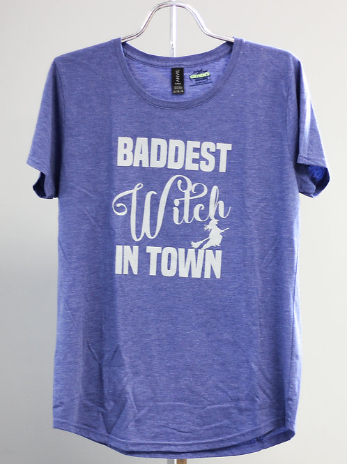 Baddest Witch in Town T-Shirt