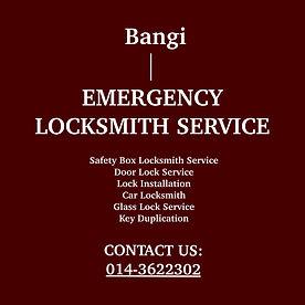 Bangi Emergency Locksmith Service