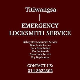 Titiwangsa Emergency Locksmith Service