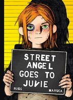 Street Angel Goes to Juvie cover