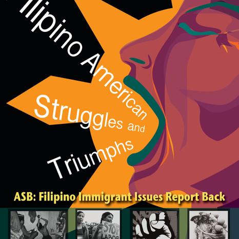 Stanford Alternative Spring Break (ASB) Filipino Immigrant Issues Report-Back Flyer