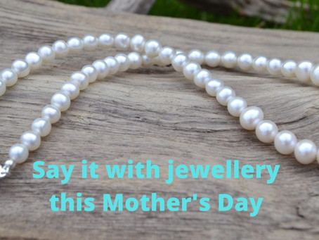Say it with Jewellery this Mother's Day
