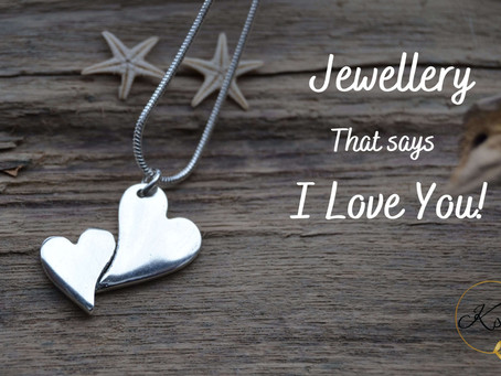 Jewellery that says 'I Love You!'