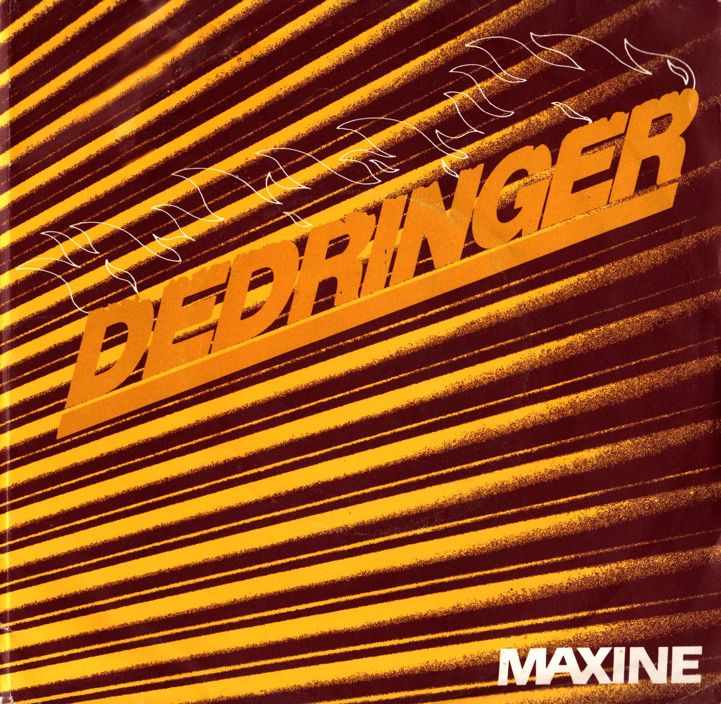 Dedringer - Maxine