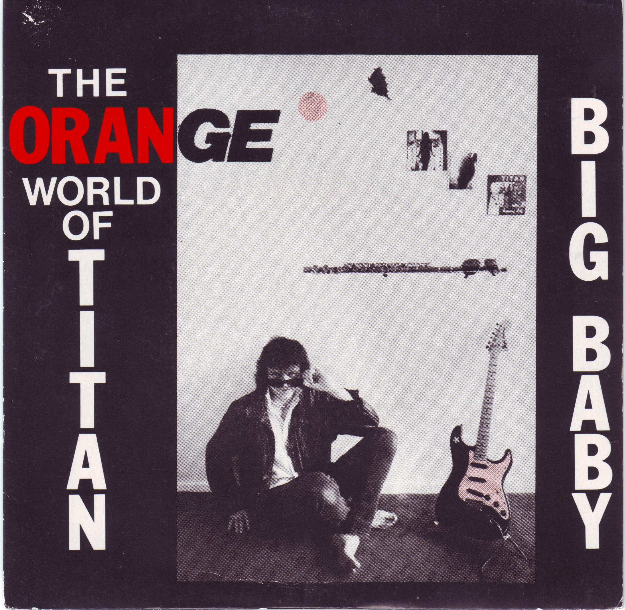 Orange World Of Titan - Big Baby