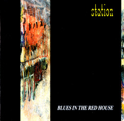 Station West - Blues In The Red House