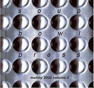 Mutiny 2000 Soup Bowl Press.png