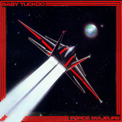 Baby Tuckoo - Force Majure