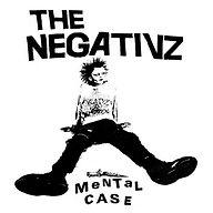 The Negativz - Mental Case.jpg