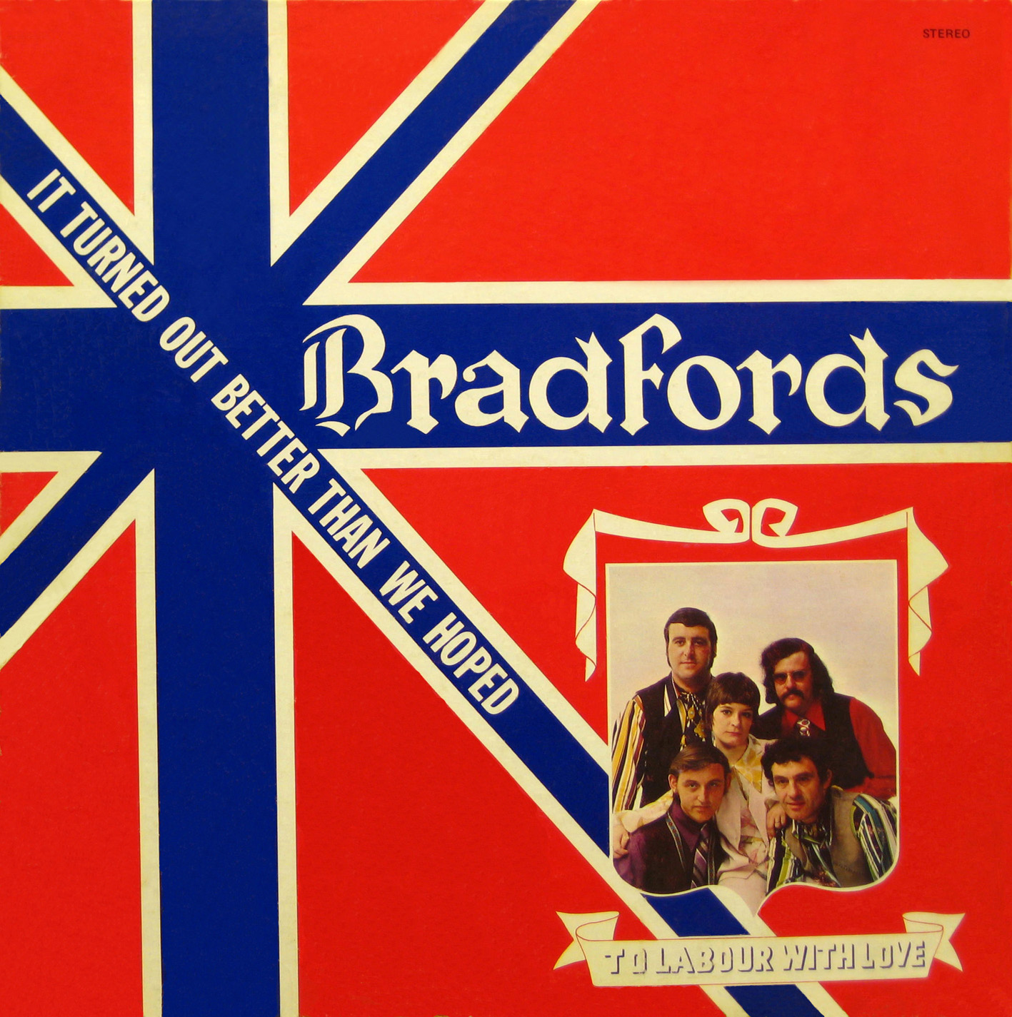 The Bradfords - It Turned Out Better Than We Hoped