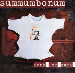 Summum Bonum - Song For Gary