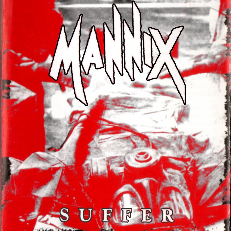 Mannix - Suffer