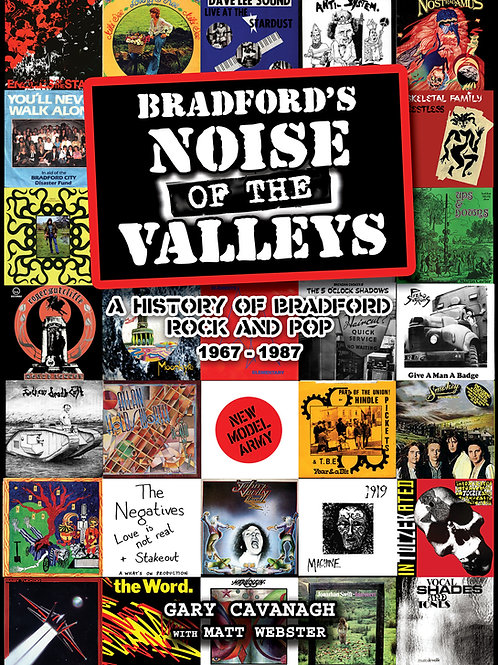 Bradford's Noise Of The Valleys Volume One 1967 - 1987