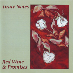 Grace Notes - Red Wine & Promises