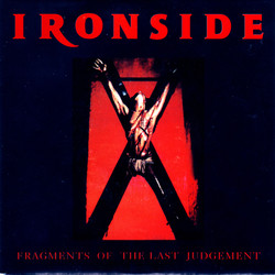 Ironside - Fragments Of The Last Judgement