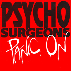 Psycho Surgeons - Panic On