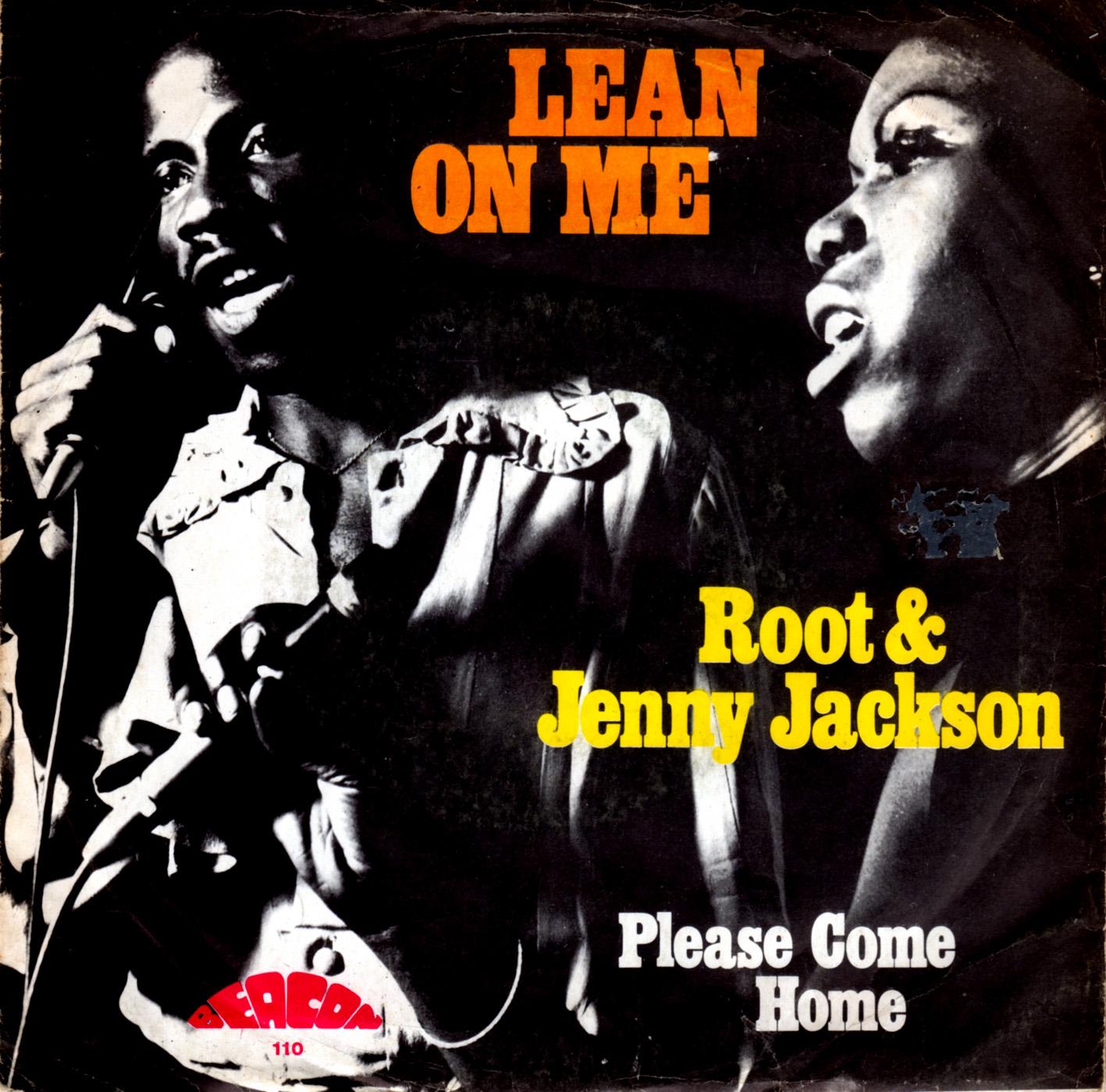 Root & Jenny Jackson - Lean On Me