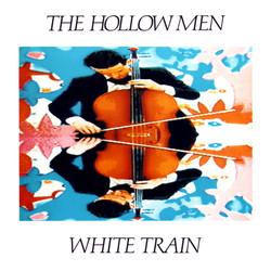 The Hollow Men - White Train