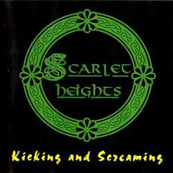 Scarlet Heights - Kicking And Screaming