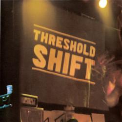 Threshold Shift - Live 2002