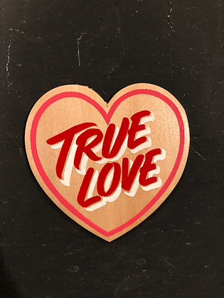 TRUE LOVE WOOD HEART