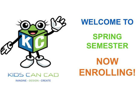 Welcome to the 2020 Spring semester of Kids Can CAD Academy!!!