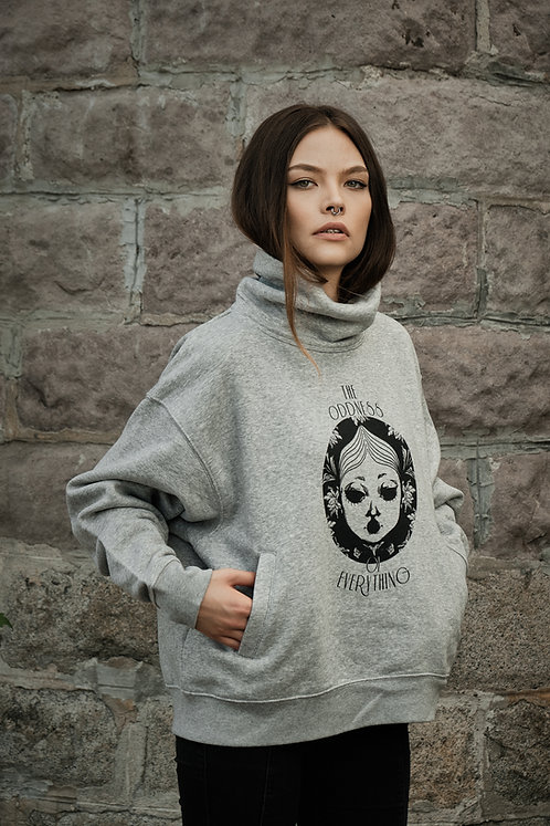 "HIGH NECK SWEATSHIRT ""THE ODDNESS OF EVERYTHING"""