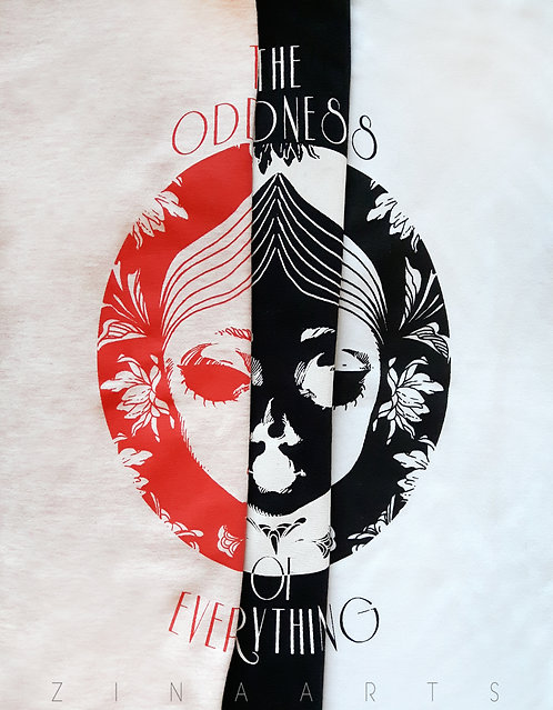 """T-SHIRT """"THE ODDNESS OF EVERYTHING"""""""