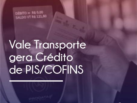 VALE TRANSPORTE GERA CRÉDITO DE PIS/COFINS