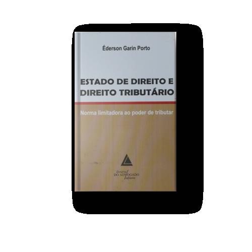 Estado De Direito E Direito Tributário Éderson Porto