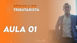 Fórmula Tributarista Aula 01