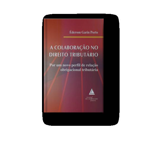 A Colaboração no Direito Tributário Éderson Porto