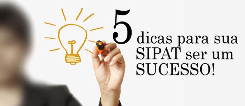 5 dicas para sua SIPAT