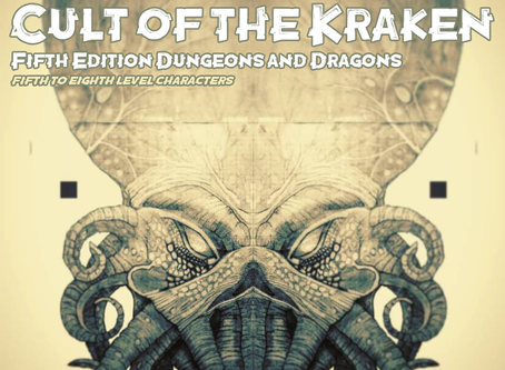 A new Dungeons & Dragons Compatible Adventure: Cult of the Kraken