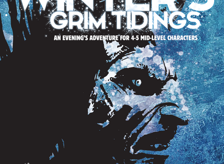 Winter's Grim Tiding - Now Available to WizCo Games Patrons!