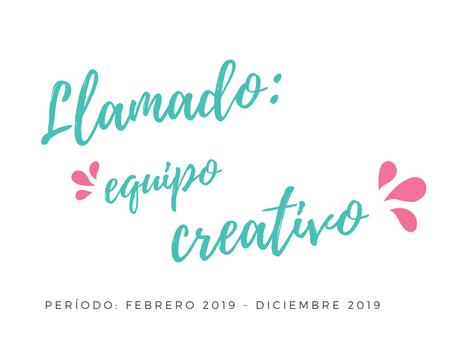 Llamado: Equipo Creativo 2019