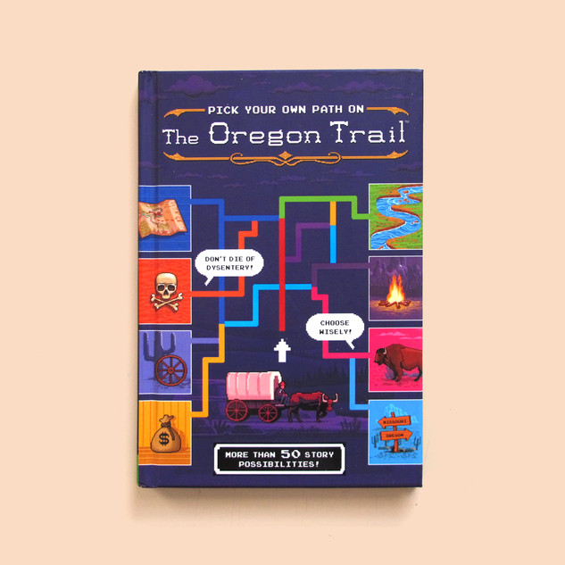 Pick Your Own Path on the Oregon Trail Narrative Design