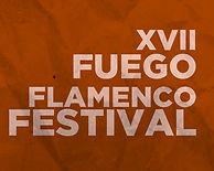 17th Fuego Flamenco Festival