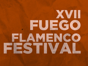 XVII Fuego Flamenco Festival