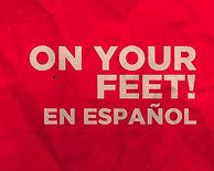 On Your Feet En español
