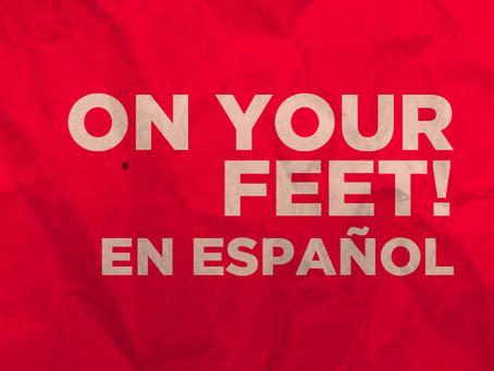 On Your Feet! En español