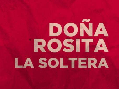 Doña Rosita la soltera (Doña Rosita the Spinster)