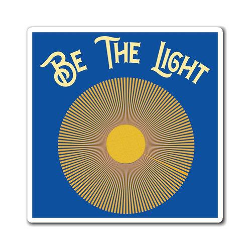 Be The Light - Magnet