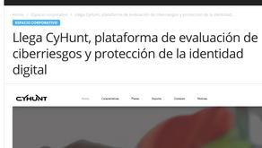 Llega CyHunt, plataforma de evaluación de ciber riesgos y protección de la identidad digital